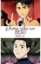 Dame sólo un beso (JJ×Yuuri) by Marballlee