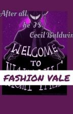 Welcome to Fashion Vale {Welcome to Night Vale} by the_fangirl__