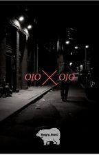 Ojo por Ojo by hungry_bear0