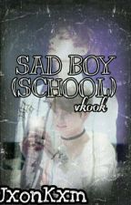 SAD BOY (SCHOOL) ~♥Vkook♥~ by Jxonkxm