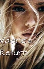 Valerie's Return by AriiEleece