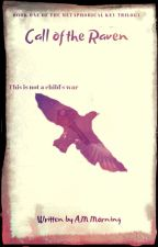 The Metaphorical Key Book I- Call of the Raven by AM-Morning