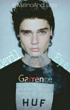 Garrence ~ Devil Eyes  by MelinaAndLuna