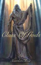 Class of Gods by ScarrlettElixir