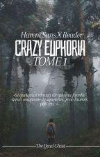 Harem Sansxreader- Crazy Euphoria [Tome 1] by CarlaLicornette