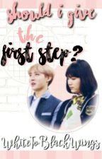 Should I give the first step? ◇Yoonseok◇ /One-Shot\ by WhiteToBlackWings