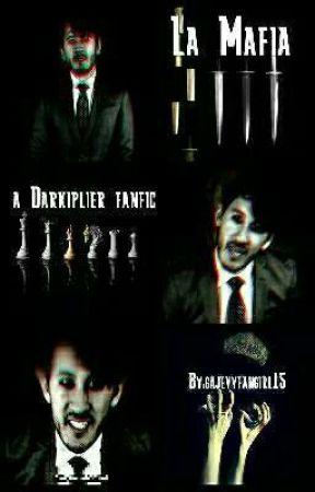La Mafia (a Darkiplier fanfic) by galeruicewing15