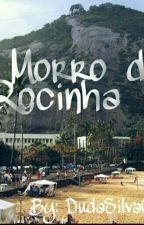 No Morro da Rocinha  by DudaSilvaCoelho