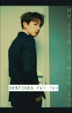 "Destined For You ""Fanfic JungKook"" by isajustino41"