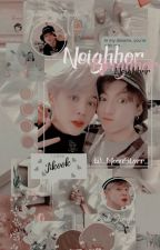 Neighbor {Jikook} (H.I.A.T.U.S) by BrunaArmyBts