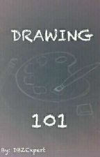 Drawing 101 by DBZExpert