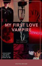 My First Love Vampire [Ff ChanBaek] by DeviYollieKyung