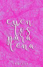 Cuentos para Lena. by LeticciaR