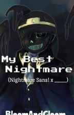 Mi Mejor Pesadilla                              (Nightmare!Sans X Reader) (+ 18) by BloomAndGloom