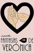 FANTASÍAS DE VERÓNICA by LizbethRo