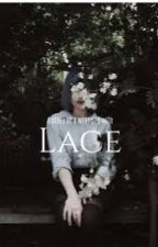 Lace (Editing) by GamerGirlPlayReader