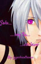 Solo... Soy Tu... Esclavo [KakuHidan] by fujoshiextreme