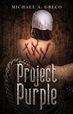 Purple Bleed The Naughty Beasts by MichaelAGreco