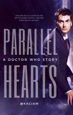 Parallel Hearts  ||  Tenth Doctor by kaciam