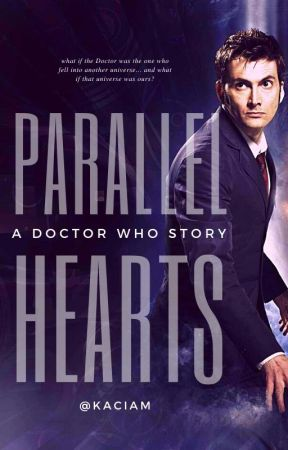 Parallel Hearts      Tenth Doctor by kaciam