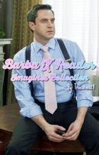 Barba x Reader Imagines by true_rose24