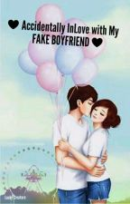 BOOK1:Accidentally  in love with my fake boyfriend❤💞 by LuckyCreature