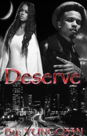 Deserve by YungQv33n