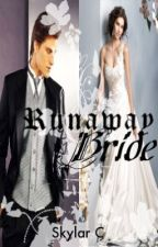 Runaway Bride by xxSkylarCxx