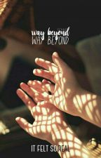 Way Beyond | Quil Ateara by -hopscotch