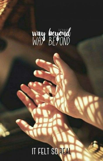 Way Beyond | Quil Ateara