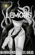 "Creepypasta ""Lemons"" (Closed For Now- Sorry) by QueenOfRedrum"