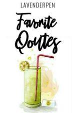 Favorite Qoutes by LavenderPen