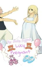 Lucy Pregnant [NaLu Fanfic] by Baby_Giggels