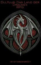 Dultuur- Das Land Der Drachen RPG by skydreamer001