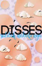 Disses by happinessexpires-