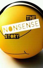 The Nonsense Story by DarksightKellar