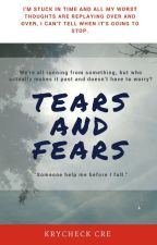 Tears & Fears by krycheck-cre