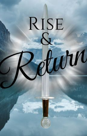Thirteen Knights Book 1: Rise and Return by Jagermeanshunter
