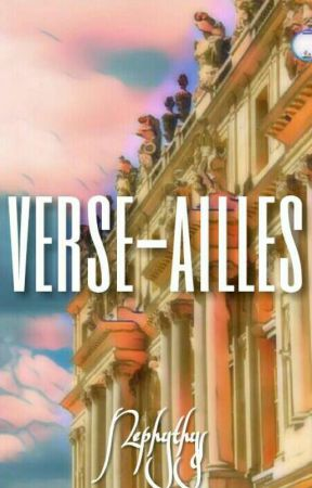 Verse-ailles  by Nephythys