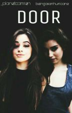 Door |CAMREN|  by _planetcamren