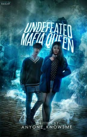 Undefeated Mafia Queen  by anyone_knowsme