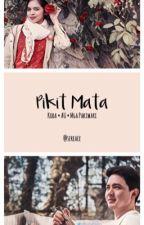 Pikit Mata by sereace