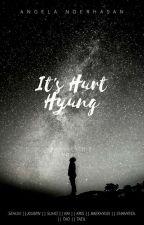 IT'S HURT, HYUNG by angelanoerhasan