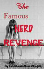 The Famous Nerd Revenge by KimSun939