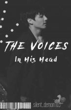 The Voices in his head by silent_demon0103