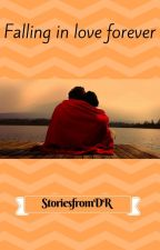 Falling in love forever by StoriesfromDR