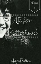 All for Potterhead by MazePotter