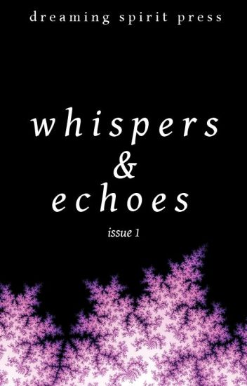 Whispers and Echoes - Issue 1