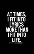 Music is life ( Lyrics ) by chrisanann