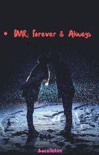 FMR 2: Forever & Always by jhocellekim